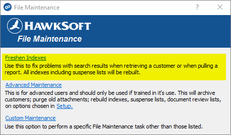 HawkSoft Freshen Indexes window